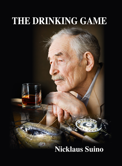 The Drinking Game By Nicklaus Suino