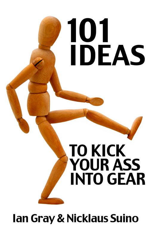 101 Ways To Kick Your Ass Into Gear By Nicklaus Suino